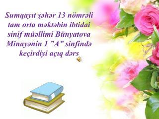 Fənn: Azərbaycan dİLİ M övzu: Əlİfba