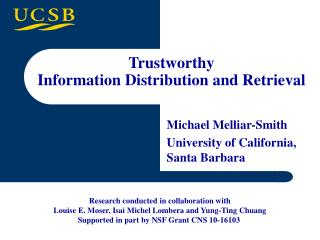 Michael Melliar-Smith University of California, Santa Barbara