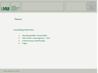 Anwendung in der Praxis 1. Anordnungsstellen - Kostenstellen