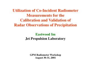 Airborne Radiometer Measurements Were Used to Validate Radar Rain Reflectivity Measurements