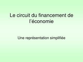 Le circuit du financement de l'économie