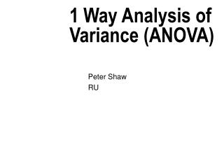 1 Way Analysis of Variance ANOVA