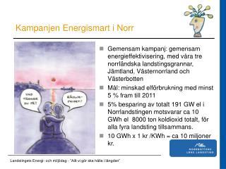 Kampanjen Energismart i Norr