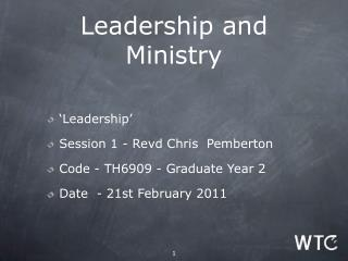 Leadership and Ministry