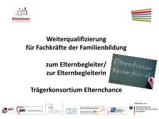 Weiterqualifizierung für Fachkräfte der Familienbildung zum Elternbegleiter/ zur Elternbegleiterin