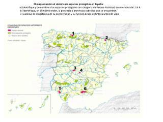 El mapa muestra el sistema de espacios protegidos en España: