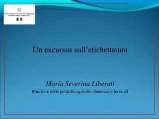 Maria Severina Liberati Ministero delle politiche agricole alimentari e forestali