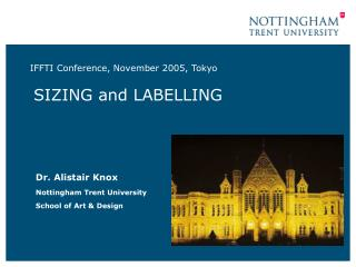 IFFTI Conference, November 2005, Tokyo SIZING and LABELLING