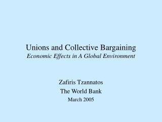 Unions and Collective Bargaining Economic Effects in A Global Environment