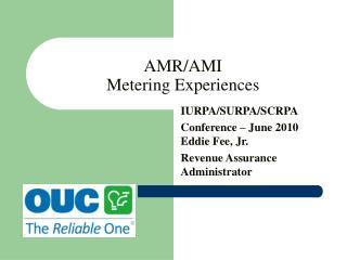 AMR/AMI Metering Experiences
