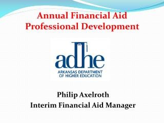 Annual Financial Aid  Professional Development