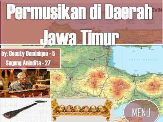 Permusikan  di Daerah  Jawa Timur