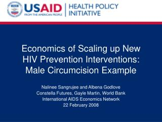Economics of Scaling up New HIV Prevention Interventions: Male Circumcision Example