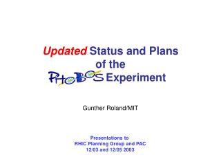 Updated  Status and Plans of the  PHOBOS Experiment
