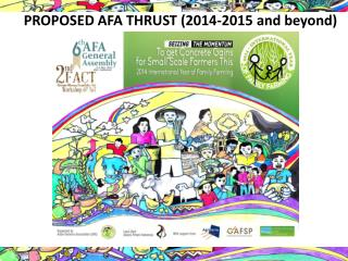 PROPOSED AFA THRUST (2014-2015 and beyond)