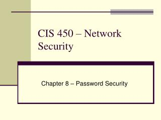 CIS 450 – Network Security