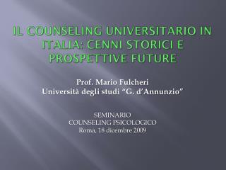 Il  counseling  universitario in Italia: cenni storici e prospettive future