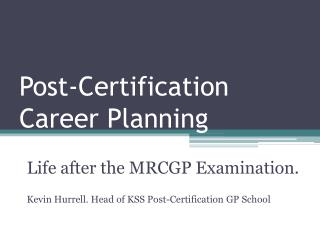 Post-Certification Career Planning