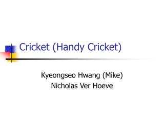 Cricket (Handy Cricket)
