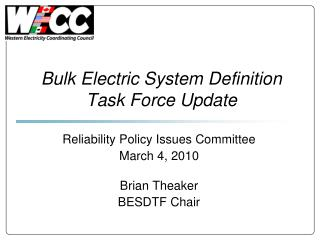 Bulk Electric System Definition Task Force Update