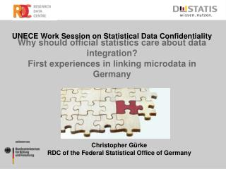 Christopher Gürke RDC of the Federal Statistical Office of Germany