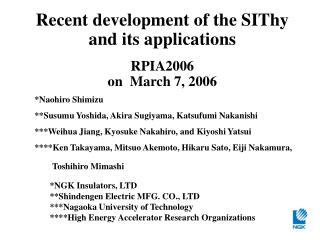 Recent development of the SIThy and its applications RPIA2006 on  March 7, 2006