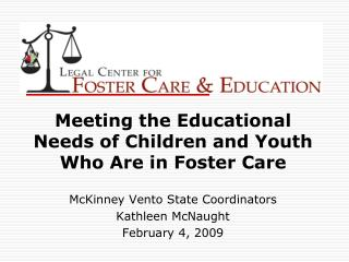 Meeting the Educational Needs of Children and Youth Who Are in Foster Care