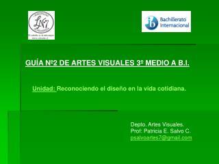 GUÍA Nº2 DE ARTES VISUALES 3º MEDIO A B.I.