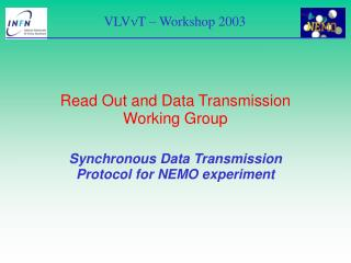 Read Out and Data Transmission Working Group