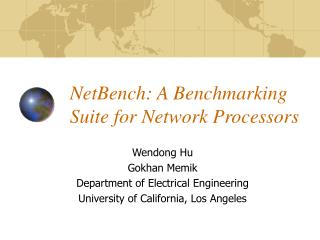 NetBench: A Benchmarking Suite for Network Processors
