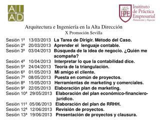 Arquitectura e Ingeniería en la Alta Dirección X Promoción Sevilla
