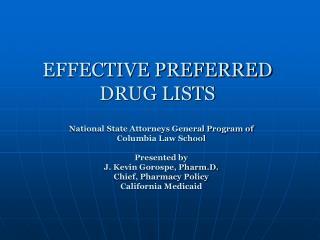 EFFECTIVE PREFERRED DRUG LISTS