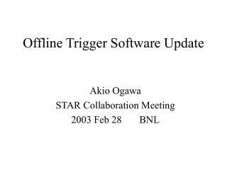 Offline Trigger Software Update