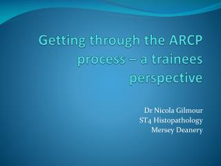 Getting through the ARCP process – a trainees perspective