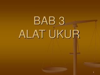 BAB 3 ALAT UKUR
