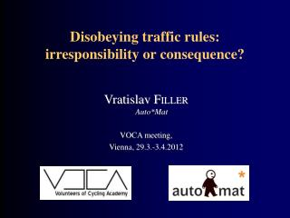 Disobeying traffic rules:  irresponsibility or consequence?