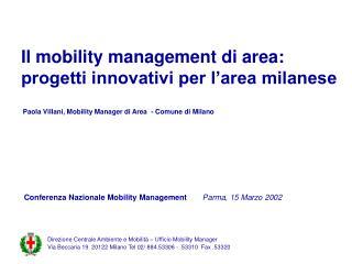 Il mobility management di area: progetti innovativi per l'area milanese