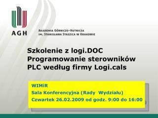 Szkolenie z logi.DOC  Programowanie sterowników PLC według firmy Logils