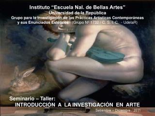 """Instituto """"Escuela Nal. de Bellas Artes"""" Universidad de la República"""