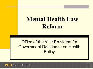 Mental Health Law Reform