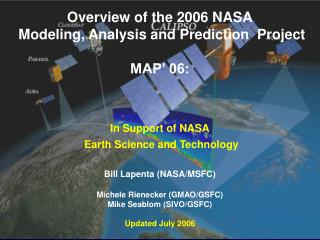 Overview of the 2006 NASA  Modeling, Analysis and Prediction  Project MAP' 06: In Support of NASA