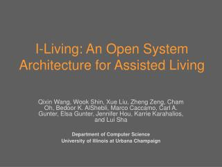 I-Living: An Open System Architecture for Assisted Living