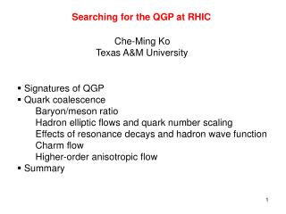 Searching for the QGP at RHIC