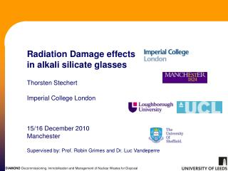 Radiation Damage effects in alkali silicate glasses  ThorstenStechert  Imperial College London    15