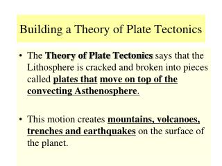 Building a Theory of Plate Tectonics