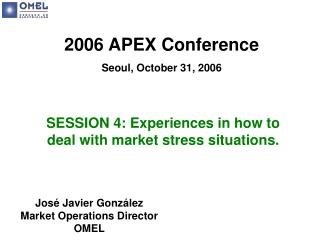 2006 APEX Conference Seoul, October 31, 2006