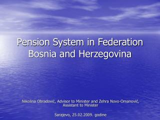 Pension System in Federation Bosnia and Herzegovina