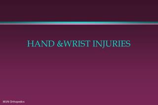 HAND WRIST INJURIES