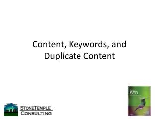 Content, Keywords, and Duplicate Content