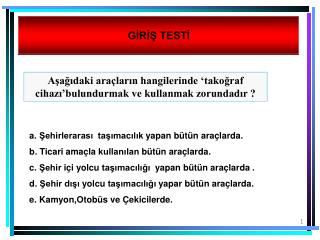 GİRİŞ TESTİ